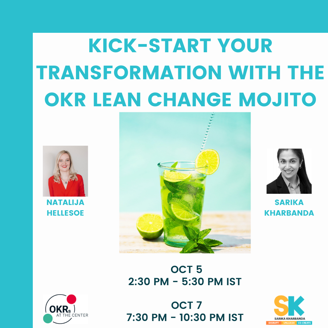 Kick-start your transformation with the OKR Lean Change Mojito